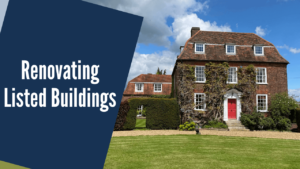 Listed Building Architects: Renovating Listed Buildings [2021]